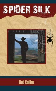Spider Silk by Oregon author Rod Collins
